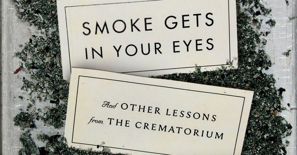 Smoke Gets In Your Eyes Book Review